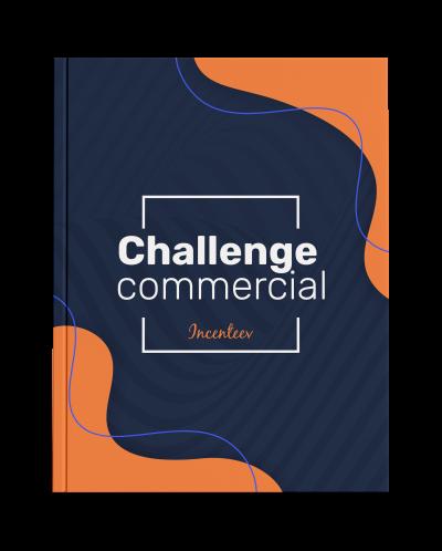 Challenge commercial – les clés du succès