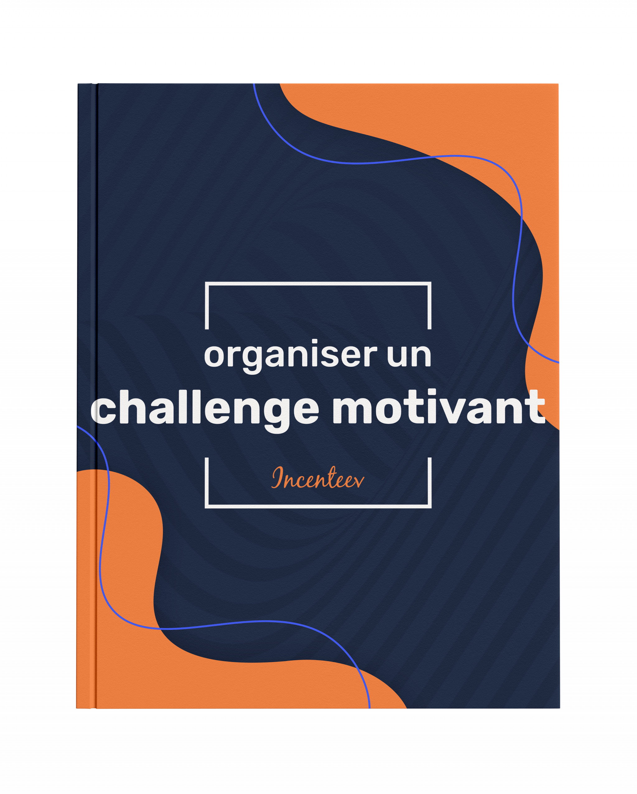 Comment organiser un challenge commercial engageant ?